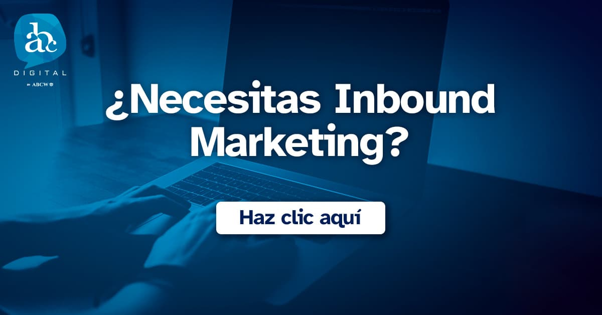 Estrategias de una Agencia de Inbound Marketing | ABC Digital